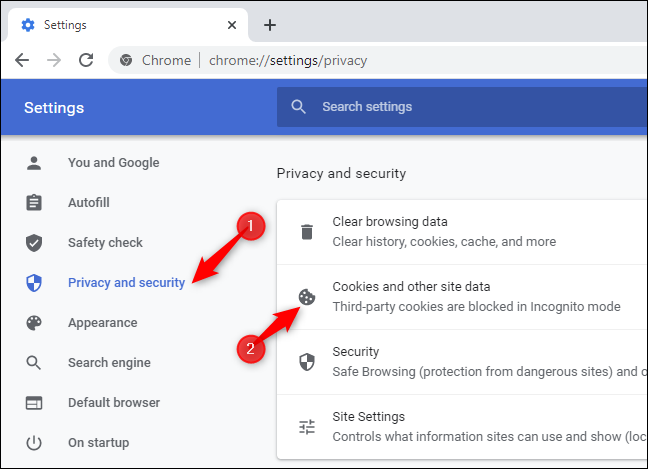 """Click """"Privacy and security"""" and click """"Cookies and other site data."""""""
