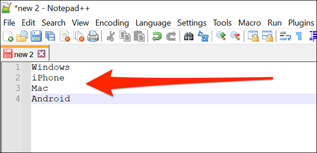 A line separated list in Notepad ++.