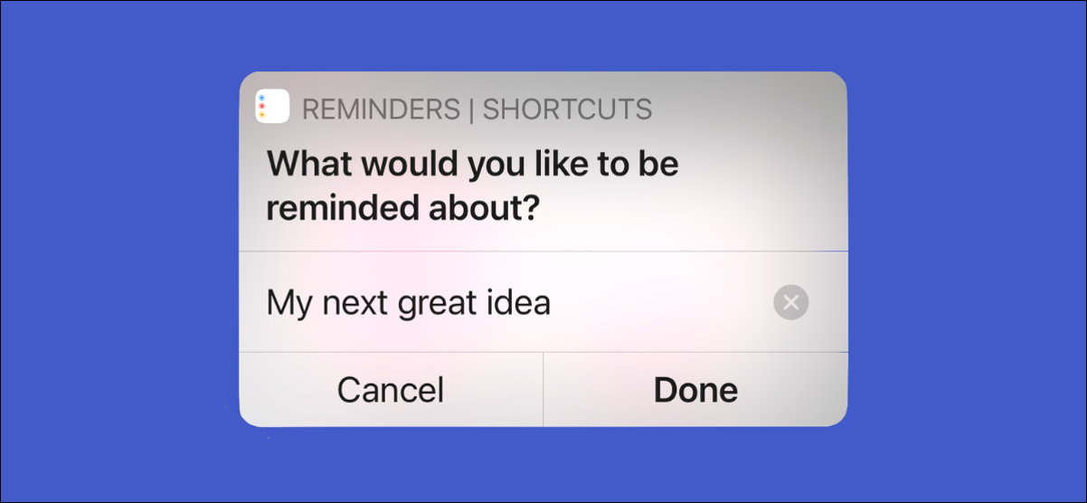 iPhone user create new reminder with shortcut app