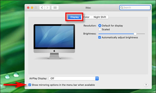 """In System Preferences, click Display, then check """"Show mirroring options in the menu bar when available."""""""