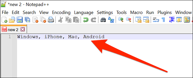 A Notepad ++ window with a comma separated list.