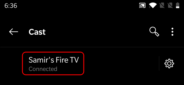 Confirmation of Android connected to the Fire TV