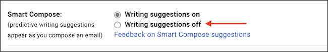 """In the """"Smart Compose"""" section, choose """"Writing Suggestions Off"""" to disable the feature."""