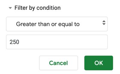 Pick a condition, enter a value, and click OK