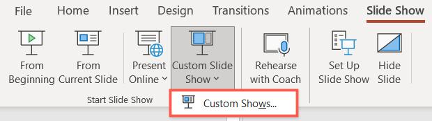 Click Custom Slide Show, Custom Shows