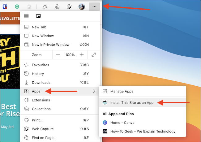 Click the Menu button from Edge toolbar and choose Apps > Install This Site As An App.