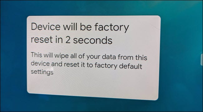 A factory reset pop-up message on the Nest Hub