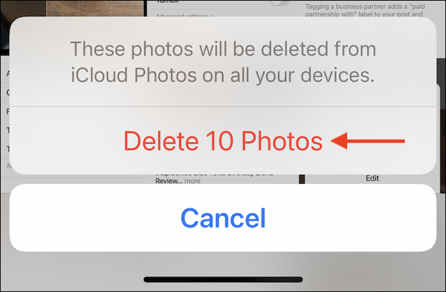 """In the popup, tap the """"Delete Photos"""" or """"Delete Videos"""" button to confirm."""