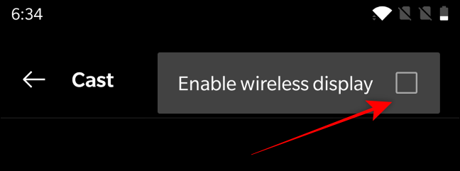 Tick box for Enable Wireless Display for Casting Android Screen