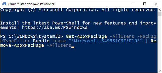 Type the command to remove Cortana for all users in the PowerShell.