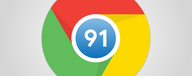 What's New in Chrome 91, Available Now