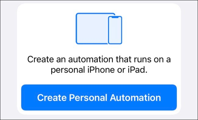Create Personal Automation in Shortcuts