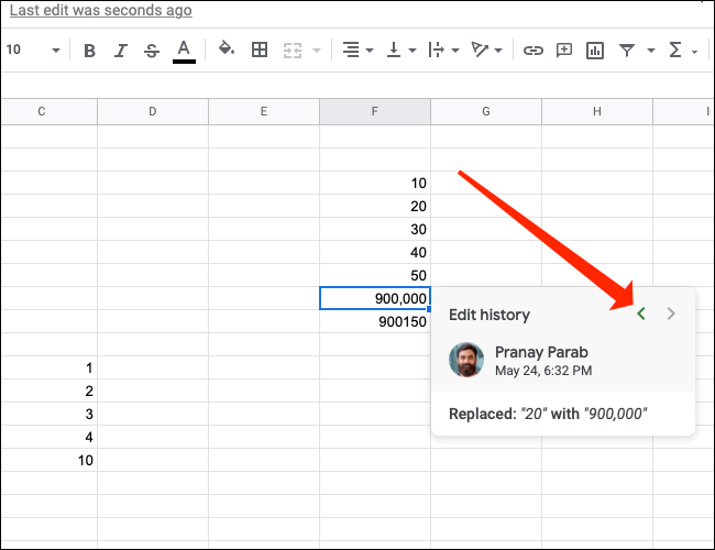 Click the left arrow to see older changes to a cell in Google Sheets