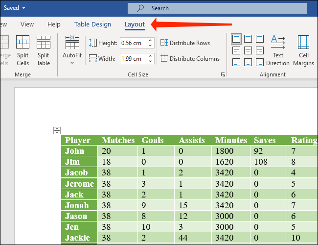 Select the Layout tab next to Table Design in Microsoft Word