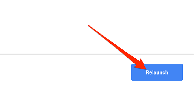 """Click """"Relaunch"""" to close and reopen Chrome."""