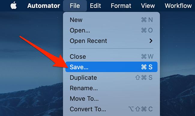 "Click ""File > Save"" in Automator."