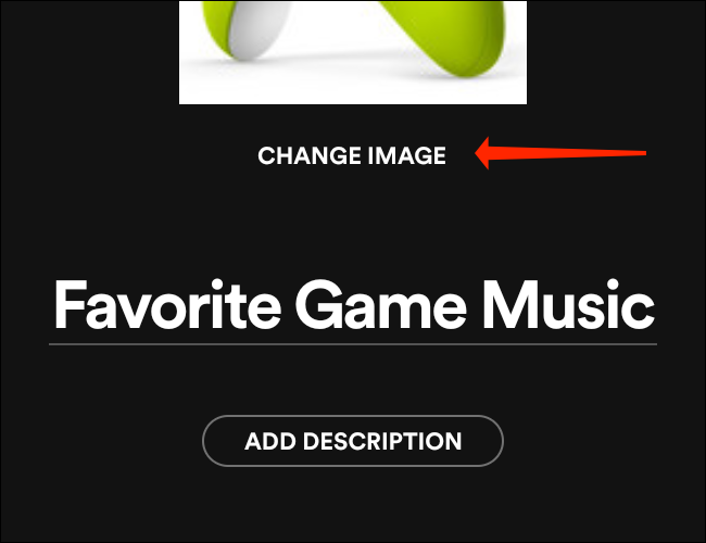 """Tap """"Change Image"""" to change playlist picture in Spotify for Android."""
