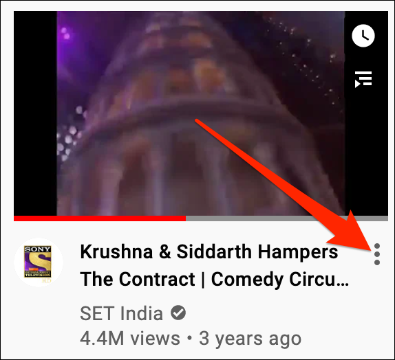Click the three-dots menu next to a video title on YouTube.