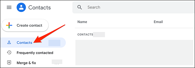 """Select """"Contacts"""" on Google Contacts."""