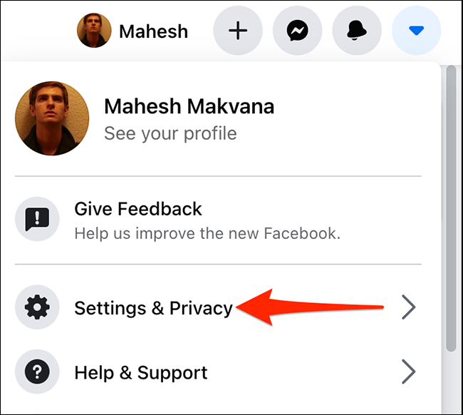 """Select """"Settings & Privacy"""" from a menu on Facebook."""