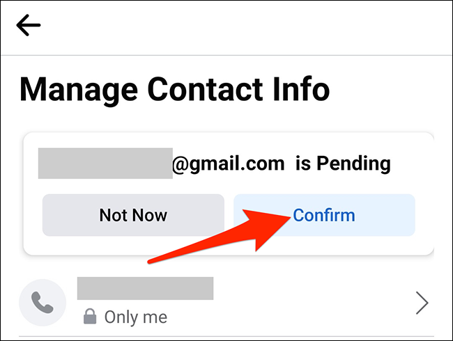"""Select """"Confirm"""" on the """"Manage Contact Info"""" screen in Facebook."""