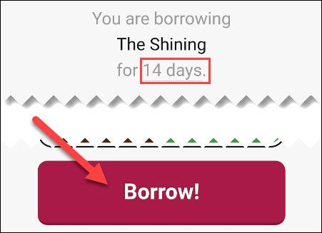 """Select how many days you want to borrow the book, then tap """"Borrow!"""""""