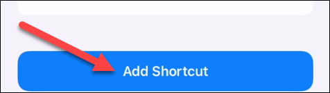 """Now tap the """"Add Shortcut"""" button."""
