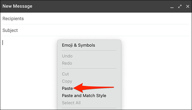 """Right-click the email body and select """"Paste"""" in Gmail."""