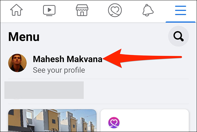 "Select the user profile on Facebook's ""Menu"" screen."