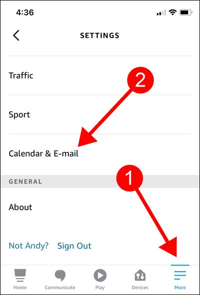 Tap More tab, choose Calendar and E-mail