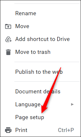 """Click """"Page Setup"""" in the drop-down menu."""