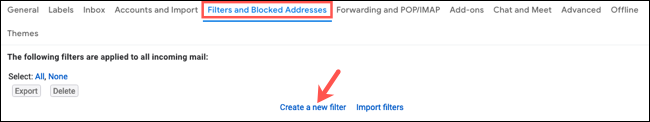 On the Filters and Blocked Addresses tab, click Create a New Filter