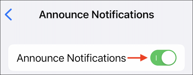 """Tap the toggle next to the """"Announce Notifications"""" option to enable the feature."""