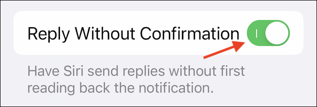 """Enable the """"Reply Without Confirmation"""" feature to reply without Siri confirmation."""