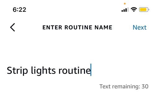 Enter routine name, tap Next