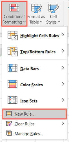 On the Home tab, click Conditional Formatting and pick New Rule