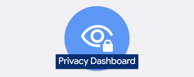 What Is the Privacy Dashboard on Android?