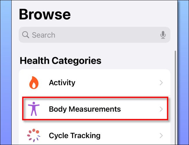 "Tap ""Body Measurements."""