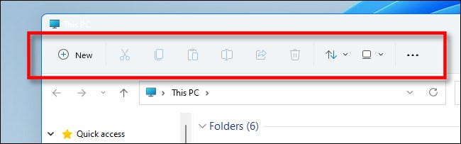 The new toolbar in Windows 11 File Explorer