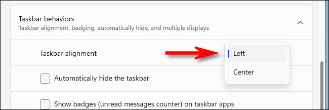 "In the ""Taskbar Alignment"" menu, select ""Left."""