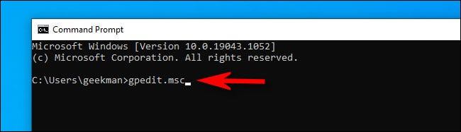 """At the Windows 10 command line, type """"gpedit.msc"""" and hit Enter."""