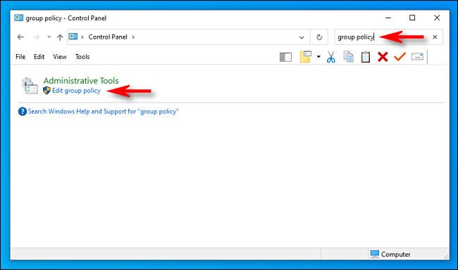 """In Control Panel, search for """"group policy"""" then click """"Edit Group Policy."""""""