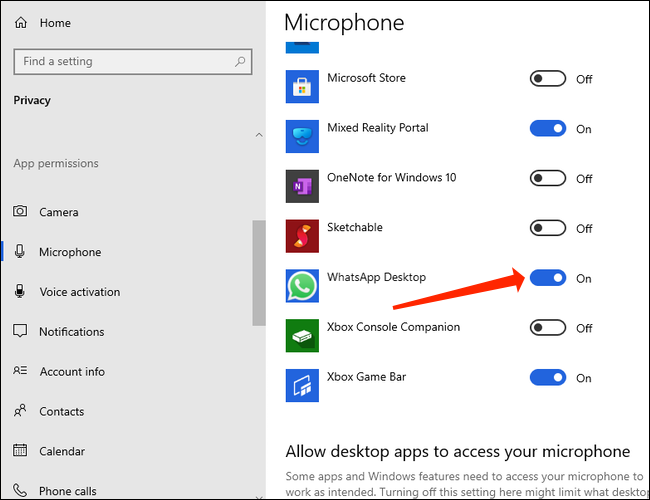 To make voice calls, allow WhatsApp access to the microphones on Windows 10.