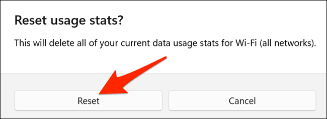 """Select """"Reset"""" in the """"Reset Usage Stats"""" prompt on Windows 11."""