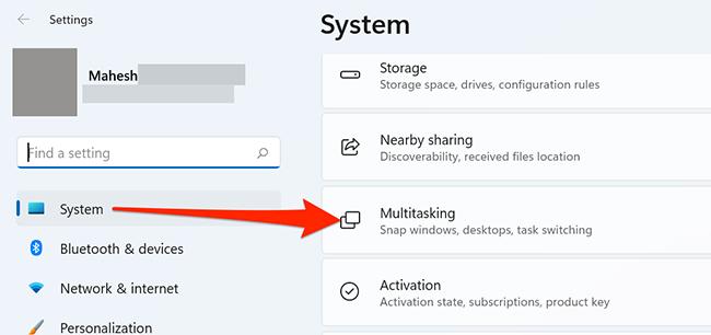 "Select ""Multitasking"" in ""System"" settings on Windows 11."