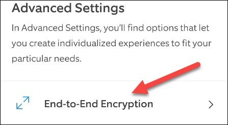"""Now we can go to """"End-to-End Encryption."""""""