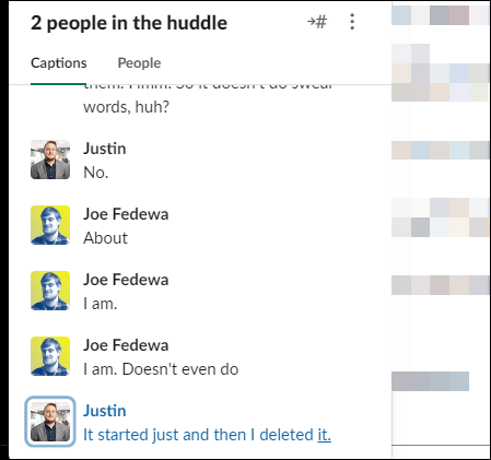 A little window will pop up and show the conversation in text.