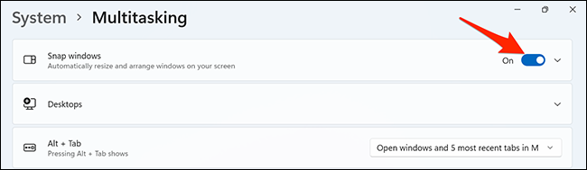 "Turn off ""Snap windows"" in Settings on Windows 11."