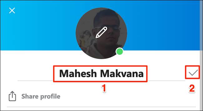Enter a new display name in the Skype app.