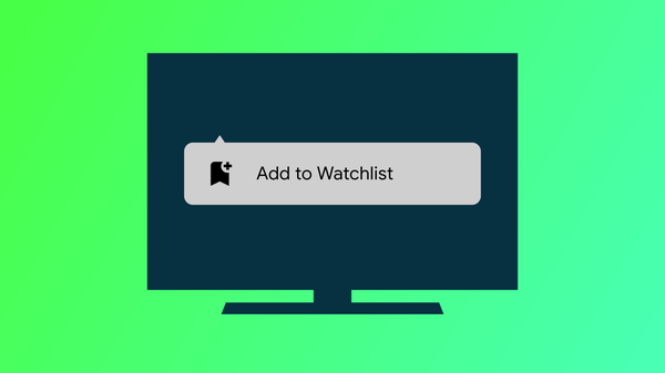 How to Add Movies & TV Shows to Your Android TV Watchlist